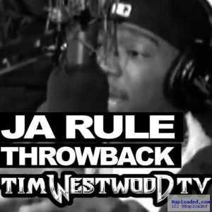 Ja Rule - Tim Westwood Freestyle